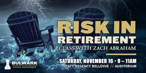 Risk in Retirement Class with Zach Abraham