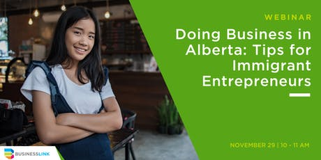 Doing Business in Alberta: Tips for Immigrant Entrepreneurs tickets