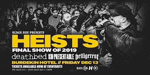 Heists (Final Show of 2019)