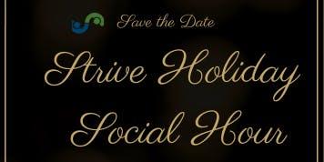 Strive Holiday Social Hour