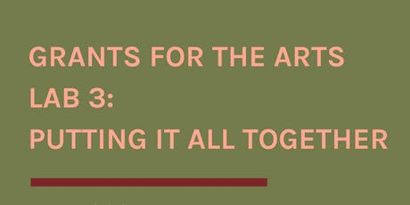 Grants for the Arts Lab 3: Putting It All Together tickets