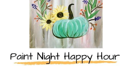 PAINT NIGHT HAPPY HOUR
