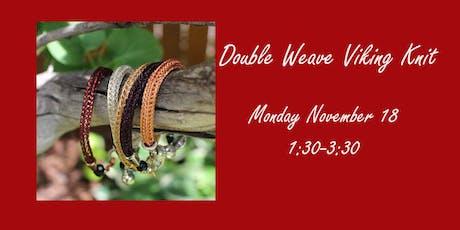 Double Weave Viking Knit tickets