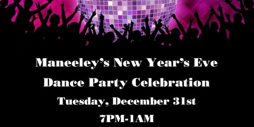Maneeley's New Years Eve Dance Party Celebration