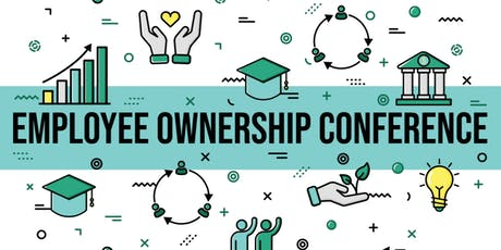Employee Ownership: Good for Business, Good for the Economy, Good for the Community tickets