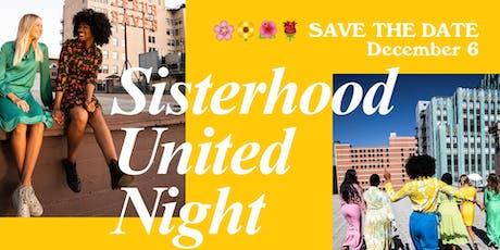 Sisterhood United Night tickets