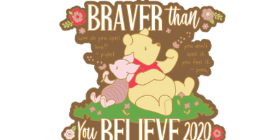 2020 Braver Than You Believe 1M, 5K, 10K, 13.1, 26.2 -Indianaoplis