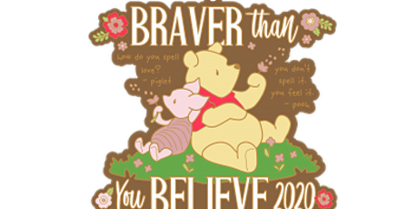 2020 Braver Than You Believe 1M, 5K, 10K, 13.1, 26.2 -Boston tickets