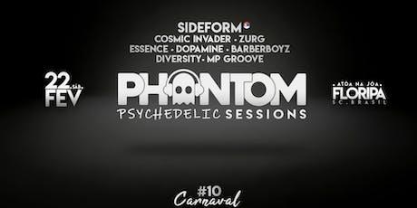 Phantom Psychedelic Sessions #10 | Sideform + 7 Lives em Floripa ingressos