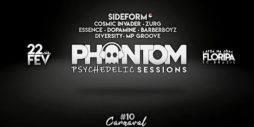 Phantom Psychedelic Sessions #10 | Sideform + 7 Lives em Floripa