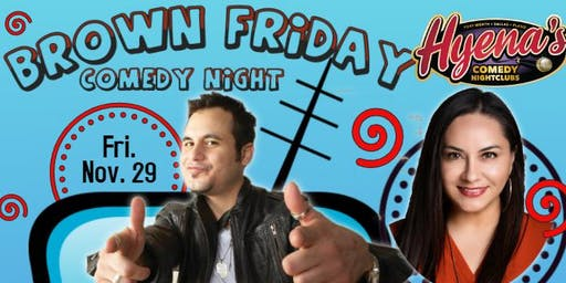 Brown Friday Comedy Night