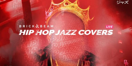 Live Hip Hop Jazz Covers tickets