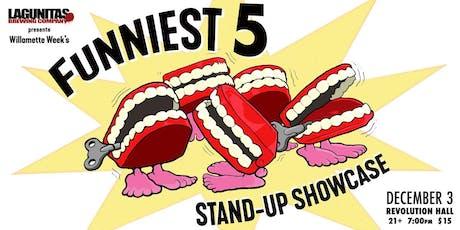 WILLAMETTE WEEK'S FUNNIEST 5 STANDUP SHOWCASE tickets