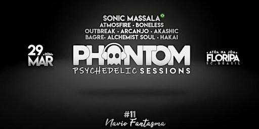 Phantom Psy Sessions - Navio Fantasma em Florianópolis