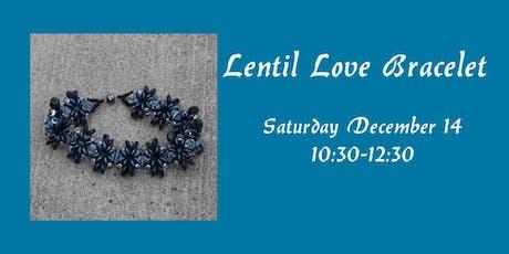 Lentil Love Bracelet tickets