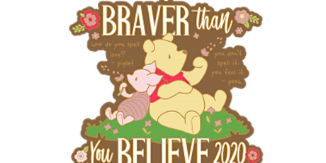 2020 Braver Than You Believe 1M, 5K, 10K, 13.1, 26.2 -Olympia tickets