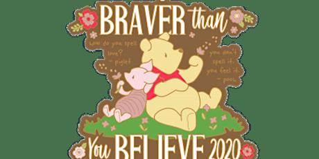 2020 Braver Than You Believe 1M, 5K, 10K, 13.1, 26.2 -Olympia tickets