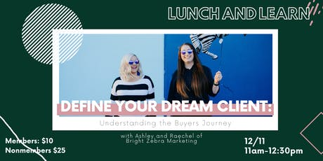 Define Your Dream Client: Understanding the Buyers Journey tickets