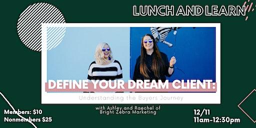 Define Your Dream Client: Understanding the Buyers Journey