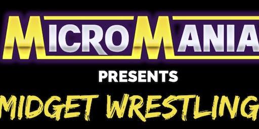 Micro Mania Midget Wrestling