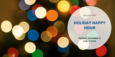 Holiday Happy Hour with GRID Bay Area tickets