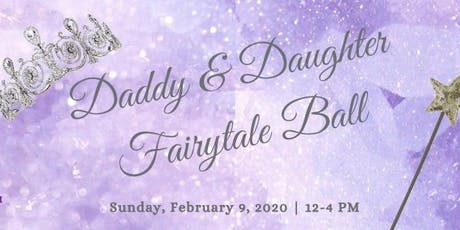 Daddy & Daughter Fairytale Ball 2020 tickets