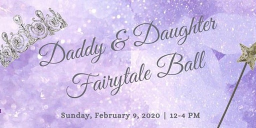 Daddy & Daughter Fairytale Ball 2020