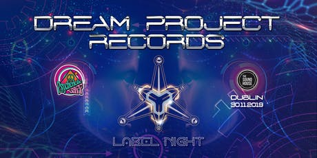 Psychedelic Gaff #19 Dream Project Records label night tickets