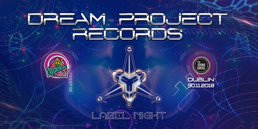 Psychedelic Gaff #19 Dream Project Records label night