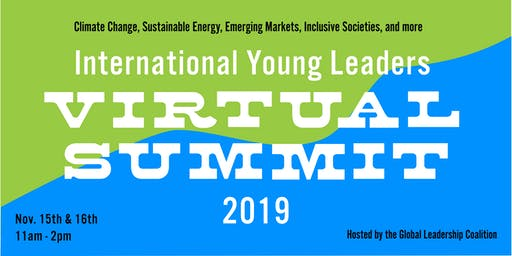 GLOBAL LEADERSHIP COALITION'S INTERNATIONAL YOUNG LEADERS FIFTH VIRTUAL SUMMIT