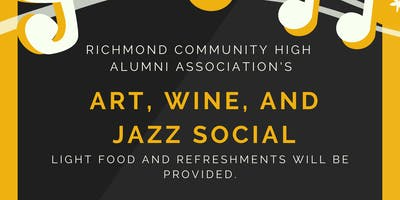 RCHS Alumni Association Art, Wine, and Jazz Social