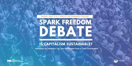 Spark Freedom Debate: Is Capitalism Sustainable?