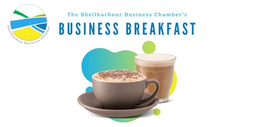 Business Breakfast - Shellharbour Business Chamber