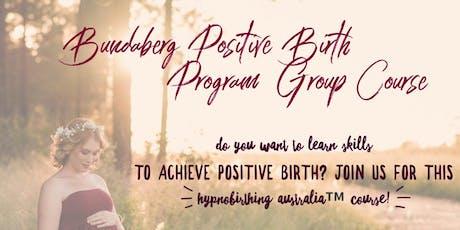 Positive Birth Course Bundaberg tickets