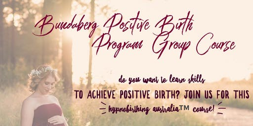 Positive Birth Course Bundaberg