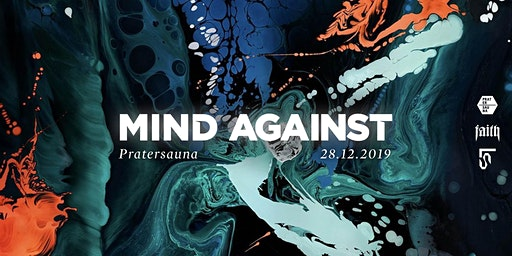 Faith & Pratersauna | Mind Against (Afterlife)
