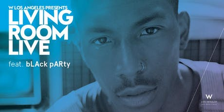 LIVING ROOM LIVE feat. bLAck pARty, Half Wolf, Davy Boi tickets