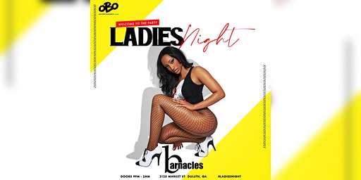 LADIES NIGHTS @ BARNACLES (Free All Night - No Cover Charge)