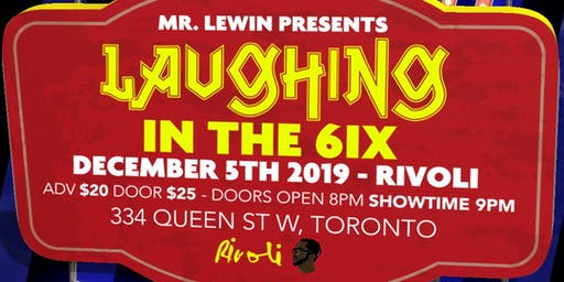 Mr. Lewin Presents : Laughing In The 6ix