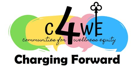 C4WE: Charging Forward Health Conference tickets