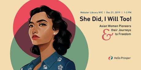 She Did, I Will Too! Asian Women Pioneers & their Journeys to Freedom tickets