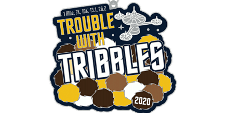 2020 Trouble with Tribbles 1M, 5K, 10K, 13.1, 26.2 - Paterson tickets