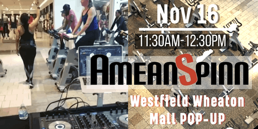 Ameanspinn POP-UP Westfield Wheaton Mall Fall Turn Up!!