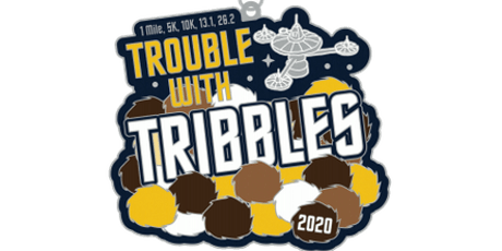 2020 Trouble with Tribbles 1M, 5K, 10K, 13.1, 26.2 - Cincinnati tickets