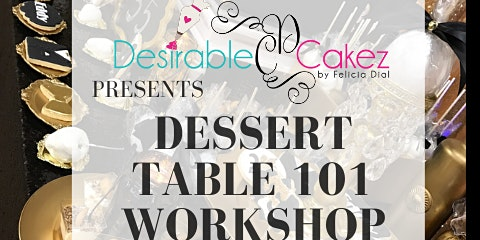 Dessert Table 101 Workshop II
