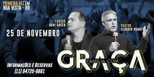 Pr. Claudio Duarte - Família com Graça - Boa Vista, RR.