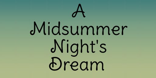 Fall Production: A Midsummer Night's Dream