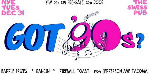 Ring in the New Year with Got 90's!