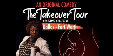 The Takeover Tour - DFW tickets
