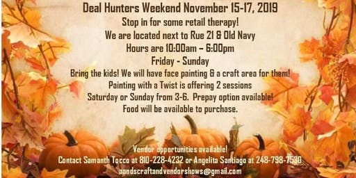 ANS Presents Vendor & Craft Show  DEAL HUNTER$ WEEKEND
